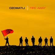 Ozomatli-FireAway.jpg